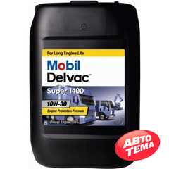 Моторное масло MOBIL Delvac Super 1400 - Интернет магазин резины и автотоваров Autotema.ua