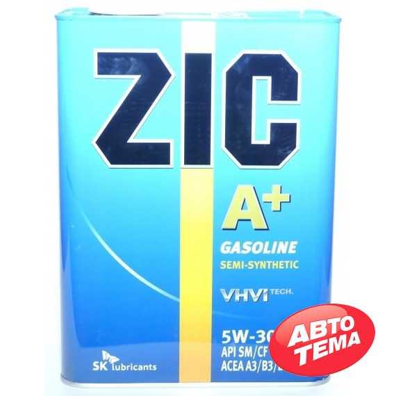 Моторное масло ZIC A + - Интернет магазин резины и автотоваров Autotema.ua