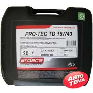 Купить Моторное масло ARDECA PRO-TEC TD 15W-40 (20л)