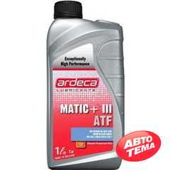 Трансмиссионное масло ARDECA Matic Plus III ATF - Интернет магазин резины и автотоваров Autotema.ua