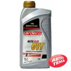 Трансмиссионное масло ARDECA Matic Plus CVT - Интернет магазин резины и автотоваров Autotema.ua