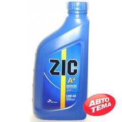 Купить Моторное масло ZIC A + 10W-40 (1л)