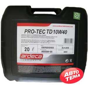Купить Моторное масло ARDECA PRO-TEC TD 10W-40 (20л)