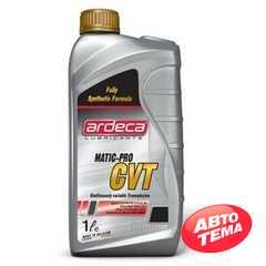 Масло ARDECA MATIC-PRO CVT - Интернет магазин резины и автотоваров Autotema.ua