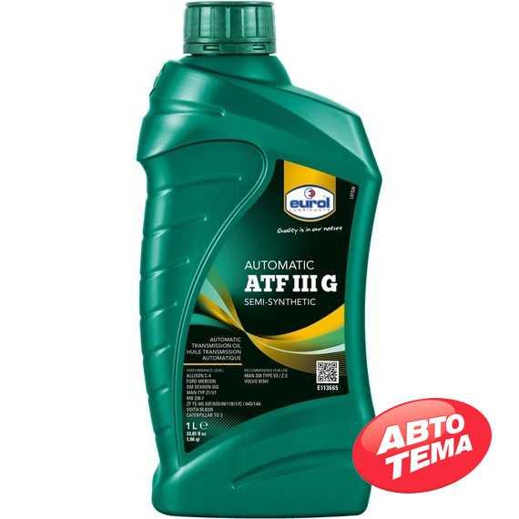 Трансмиссионное масло EUROL ATF III G - Интернет магазин резины и автотоваров Autotema.ua