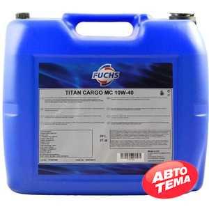 Купить Моторное масло FUCHS Titan Cargo MC 10W-40 (20л)