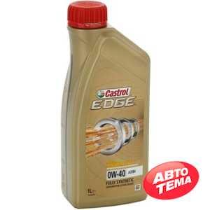 Купить Моторное масло CASTROL Edge Titanium 0W-40 A3/B4 (1л)