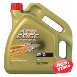 Купить Моторное масло CASTROL Edge Titanium Turbo Diesel 0W-30 (4л)