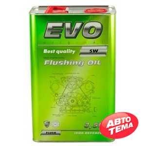 Купить Промывочное масло EVO FLUSHING OIL (3,5л)