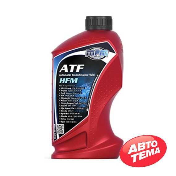 Трансмиссионное масло MPM ATF Automatic Transmission Fluid HFM - Интернет магазин резины и автотоваров Autotema.ua