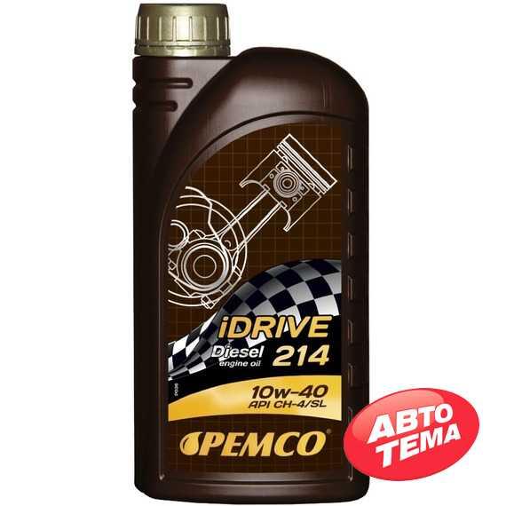 Моторное масло PEMCO iDrive 214 - Интернет магазин резины и автотоваров Autotema.ua
