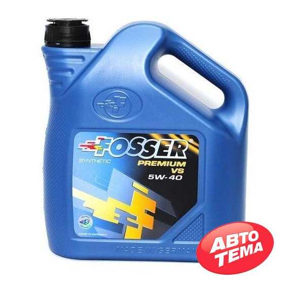 Моторное масло FOSSER Premium VS - Интернет магазин резины и автотоваров Autotema.ua