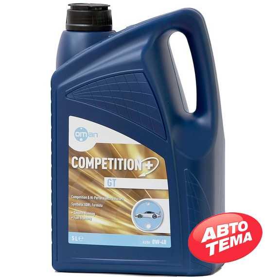Моторное масло OMAN Competition GT - Интернет магазин резины и автотоваров Autotema.ua
