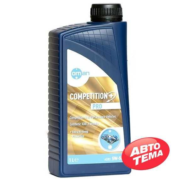 Моторное масло OMAN Competition PRO - Интернет магазин резины и автотоваров Autotema.ua