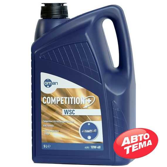 Моторное масло OMAN Competition WSC - Интернет магазин резины и автотоваров Autotema.ua