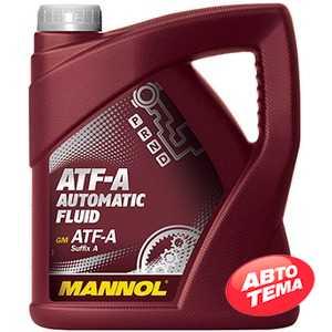 Купить Трансмиссионное масло MANNOL ATF-A Automatic Fluid (4л)