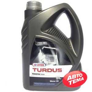 Купить Моторное масло LOTOS TURDUS POWERTEC 3000 10W-40 (5л)