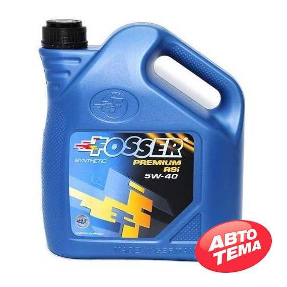 Моторное масло FOSSER Premium RSi - Интернет магазин резины и автотоваров Autotema.ua