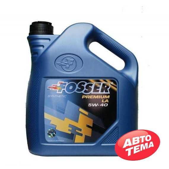 Моторное масло FOSSER Premium LA - Интернет магазин резины и автотоваров Autotema.ua